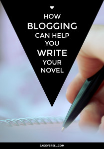 How Blogging Can Help You Write Your Novel