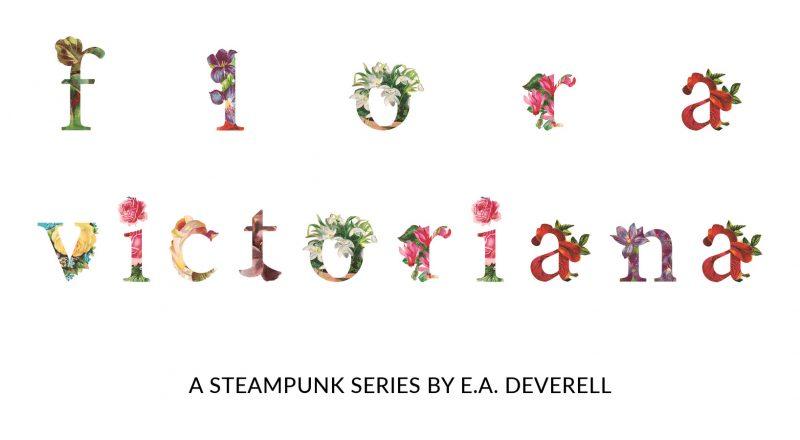 Flora Victoriana: a steampunk adventure series set in an alternate Victorian universe.