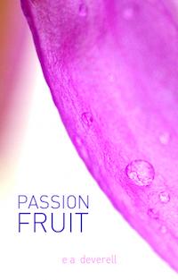 Passionfruit - flash fiction