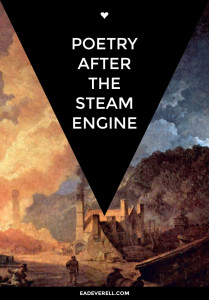 Poetry After the Steam Engine
